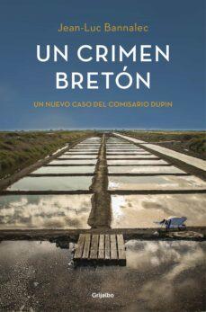 un crimen breton (comisario dupin 3)-jean-luc bannalec-9788425353215