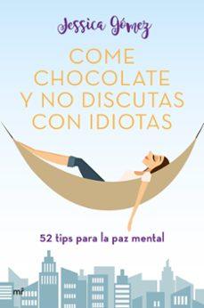 Garumclubgourmet.es Come Chocolate Y No Discutas Con Idiotas Image