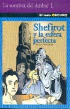 Inmaswan.es Shefirot Y La Esfera Perfecta (La Sombra Del Ambar) Image