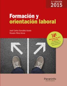 formacion y orientacion laboral edicion 2015-jose carlos gonzalez acedo-rosario perez aroca-9788428335515