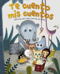 Permacultivo.es Te Cuento Mis Cuentos: Historias Para Niños Escritas Por Niños Image