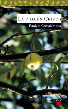la vida en cristo-raniero cantalamessa-9788428814515