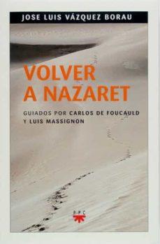 Descargar libro Vivir nazaret: un mes con carlos de foucauld (espiritualidad nº 3) PFD gratis