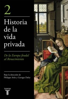 historia de la vida privada (t. 2): la alta edad media-george duby-philippe aries-9788430697915