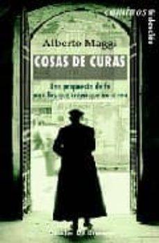 Vinisenzatrucco.it Cosas De Curas: Una Propuesta De Fe Para Los Que Creen Que No Cre En Image