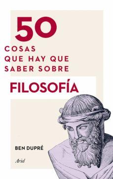 Followusmedia.es 50 Cosas Que Hay Que Saber Sobre Filosofía Image