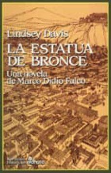 la estatua de bronce: la segunda novela de marco didio falco-lindsey davis-9788435005715