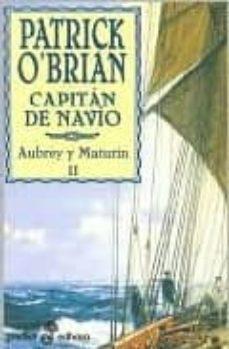 capitan de navio: una novela de la armada inglesa-patrick o brian-9788435016315