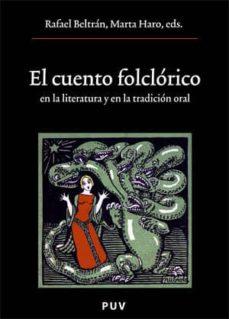 el cuento folclorico en la literatura y en la tradicion oral-rafael (ed.) beltran-marta (ed.) haro-9788437063515