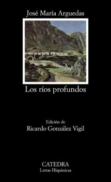 Descargar libros a iphone 4s LOS RIOS PROFUNDOS (6ª ED.) ePub 9788437613215 en español de JOSE MARIA ARGUEDAS