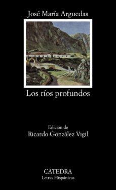 Descarga de ebooks mobi epub LOS RIOS PROFUNDOS (6ª ED.) en español