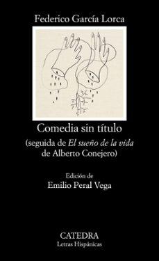 Libros en línea para leer gratis sin descargar en línea COMEDIA SIN TITULO. SEGUIDA DE