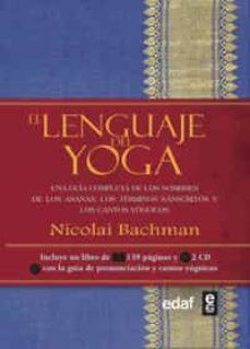 el lenguaje del yoga-nicolai bachman-9788441430815