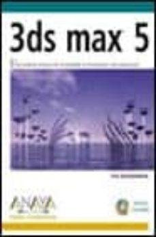 Costosdelaimpunidad.mx 3ds Max 5 (Diseño Y Creatividad) (Incluye Cd) Image