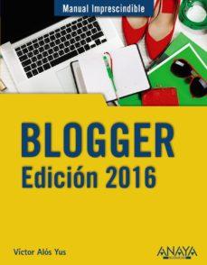 Descargar BLOGGER. EDICION 2016 gratis pdf - leer online