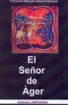 Bressoamisuradi.it El Señor De Ager Image