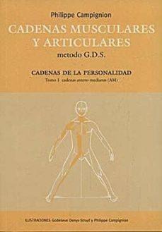 Libros electrónicos de Rapidshare y descarga gratuita de libros electrónicos CADENAS MUSCULARES Y ARTICULARES METODO G.D.S. CADENAS DE LA PERS PERSONALIDAD, TOMO 1: CADENAS ANTERO-MEDIANAS 9788461389315 MOBI FB2 CHM (Literatura española)