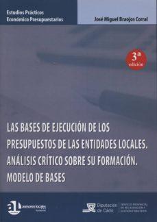 Trailab.it Bases De Ejecución De Los Presupuestos De Las Entidades Locales, Las. Análisis Crítico Sobre Su Formación. Modelo De Bases. 2013 Image