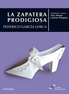 Ebook de Android para descargar LA ZAPATERA PRODIGIOSA in Spanish de FEDERICO GARCIA LORCA 9788467395815 FB2 MOBI iBook