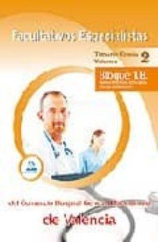 Padella.mx Facultativos Especialistas Del Consorcio Hospital General Univers Itario De Valencia: Temario Comun Volumen Ii Bloque 1 B. Conocimientos Generales: Sistemas De Informacion Image