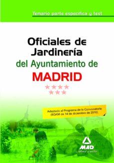 oficiales de jardineria del ayuntamiento de madrid. temario parte especifica y test-9788467656015