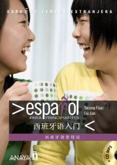 Mejor descarga gratuita para ebooks ESPAÑOL PARA PRINCIPIANTES. ESPAÑOL - CHINO