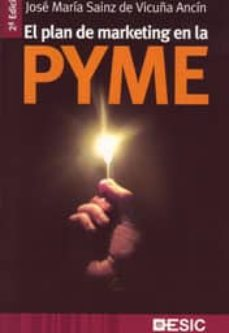 el plan de marketing en la pyme-jose maria sainz de vicuña ancin-9788473567015