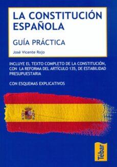 la constitucion española: guia practica-jose vicente rojo-9788473603515