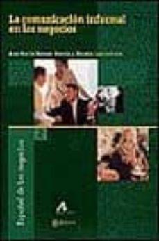 la comunicacion informal en los negocios-ana maria brenes garcia-wanda lauterborn-9788476355015