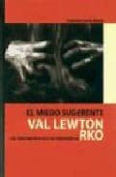 Bressoamisuradi.it El Miedo Sugerente Vallewton Y El Cine Fantastico Y De Terror De La Rko Image