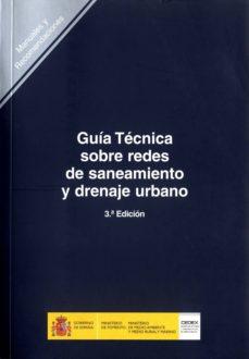 Mrnice.mx Guia Tecnica Sobre Redes De Saneamiento Y Drenaje Urbano (3ª Ed.) Image
