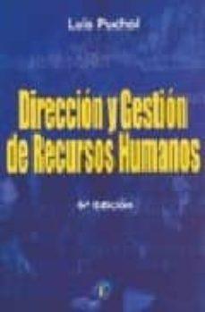 direccion y gestion de recursos humanos, 7ª ed.-luis puchol-9788479788315