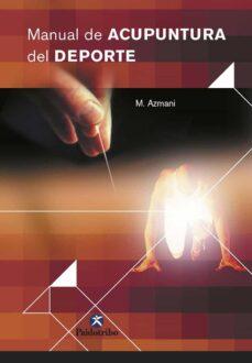 Descarga gratuita de libros de computación. MANUAL DE ACUPUNTURA DEL DEPORTE (Spanish Edition) de M. AZMANI  9788480197915