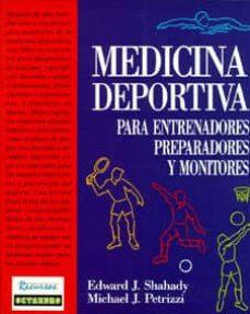 medicina deportiva, consejos para entrenadores, preparadores y...-edward shahady-michael petrizzi-9788480630115