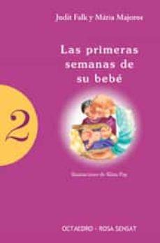 Descargar ebook de Google en pdf LAS PRIMERAS SEMANAS DE SU BEBE  9788480635615