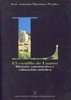 el castillo de loarre-jose antonio martinez prades-9788481271515