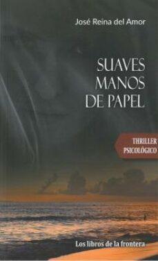 Descargar libros de texto gratuitos en línea SUAVES MANOS DE PAPEL
