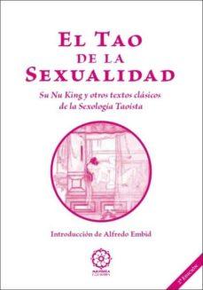 Upgrade6a.es El Tao De La Sexualidad: Su Nu King Y Otros Textos Clasicos De La Sexologia Taoista Image