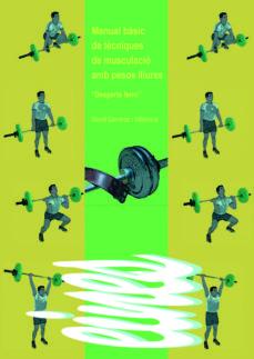 Javiercoterillo.es Manual Basic De Tecniques De Musculacio Amb Pesos Lliures Image