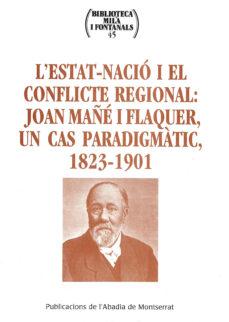 Iguanabus.es L Estat-nacio I El Conflicte Regional: Joan Mañe I Flaquer, Un Ca S Paradigmatic Image