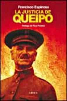 Encuentroelemadrid.es La Justicia De Queipo: Violencia Selectiva Y Terror Fascista En L A Ii Division En 1936 Image