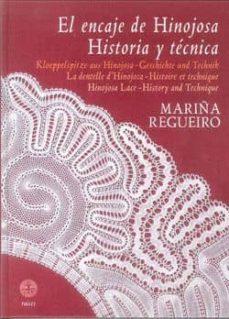 encaje de hinojosa historia y tecnica-marina regueiro-9788486115715