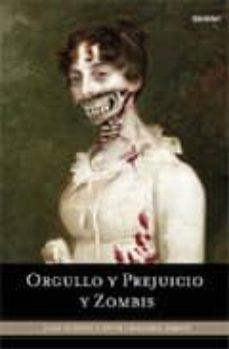 orgullo y prejuicio y zombis-seth grahame-smith-9788489367715