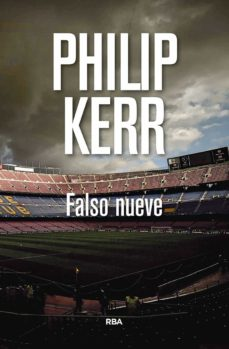 Descarga de libros completos gratis. FALSO NUEVE (SERIE SCOTT MANSON 3) ePub PDB de PHILIP KERR (Literatura española) 9788490569115