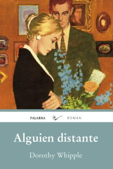 Descargar audiolibro en inglés mp3 ALGUIEN DISTANTE 9788490618615 ePub MOBI (Spanish Edition) de DOROTHY WHIPPLE