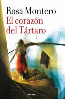 Descargar ebooks google kindle EL CORAZON DEL TARTARO de ROSA MONTERO  in Spanish