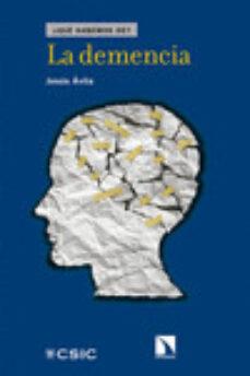 Descarga de libros electronicos LA DEMENCIA MOBI PDB DJVU 9788490971215 de JESUS AVILA (Spanish Edition)