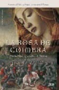 la rosa de coimbra-maria pilar queralt del hierro-9788492520015