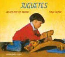 Descarga gratuita de libros en pdf en inglés. JUGUETES HECHOS POR LOS PADRES PDB MOBI 9788492843015 (Spanish Edition) de FREYA JAFFKE