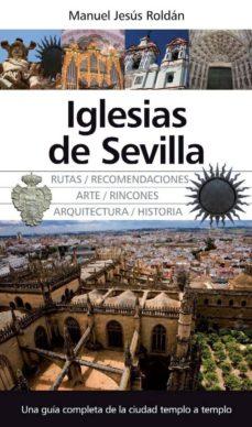 iglesias de sevilla-manuel jesus roldan-9788492924615